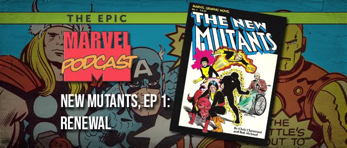 New Mutants, Ep. 1: Renewal