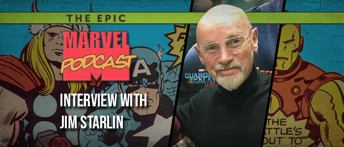 Interview: Jim Starlin on Infinity Gauntlet and his Cosmic Universe