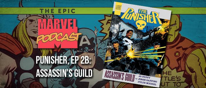 Punisher, Ep. 2b: Assassin's Guild