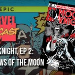 Moon Knight, Ep. 2: Shadows of the Moon