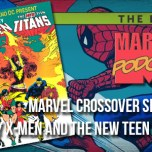 Crossover Special: The Uncanny X-Men and the New Teen Titans