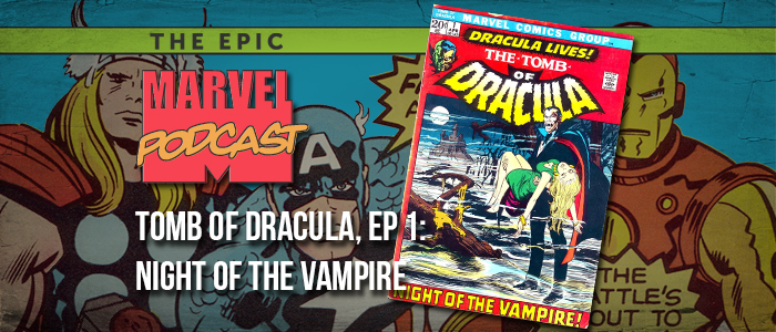 Tomb of Dracula, Ep. 1: Night of the Vampire