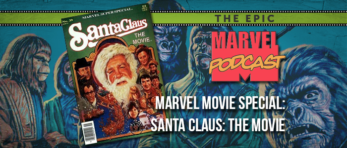 Marvel Movie Special: Santa Claus: The Movie