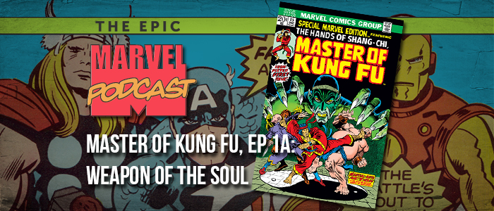 Master of Kung Fu, Ep. 1a: Weapon of the Soul