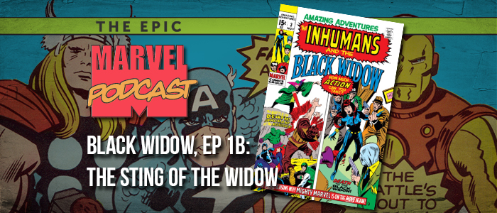 Black Widow, Ep. 1b: The Sting of the Widow