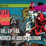 Daredevil, Ep. 14a: The Hundred Heads of Ultron