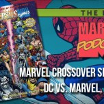 Crossover Special: DC vs. Marvel, Part One