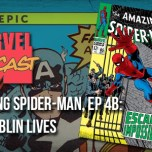Amazing Spider-Man, Ep. 4b: The Goblin Lives