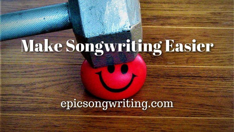 Make Songwriting Easier