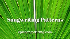 Songwriting Patterns, Patterns and Audience Expectations in Popular Songwriting