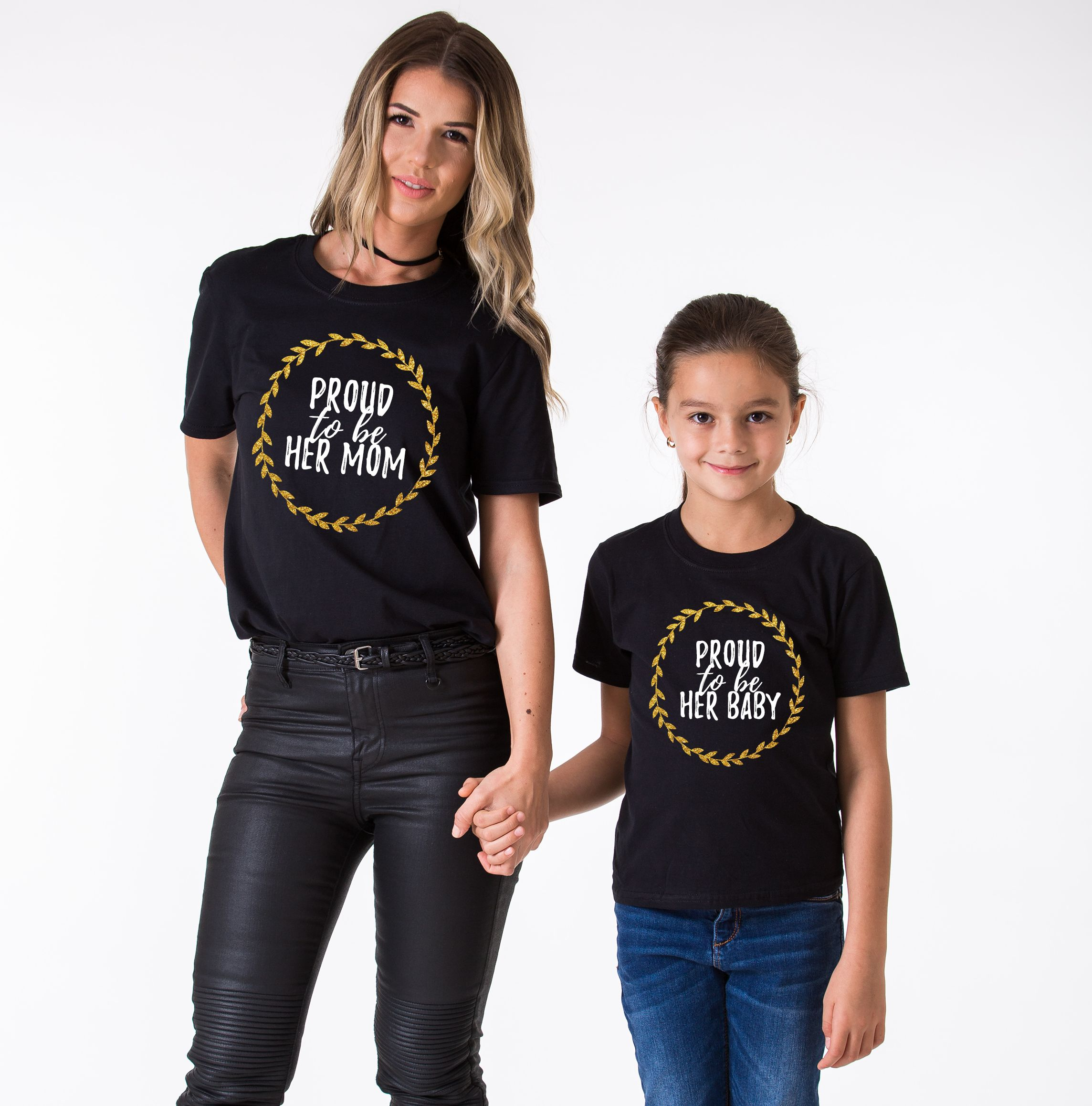 Mother Daughter Shirt Proud To Be Her Mom Proud To Be