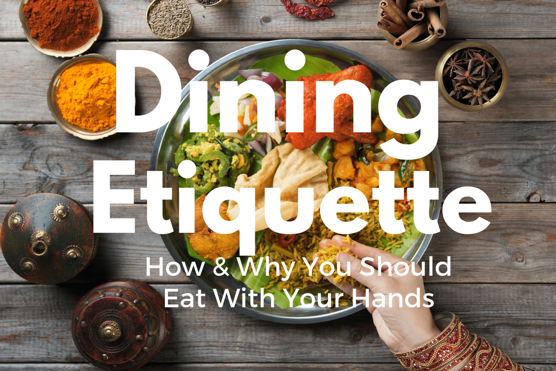 Dining Etiquette Customs When Traveling Epicure amp Culture : Dining from epicureandculture.com size 2048 x 1367 png 3729kB