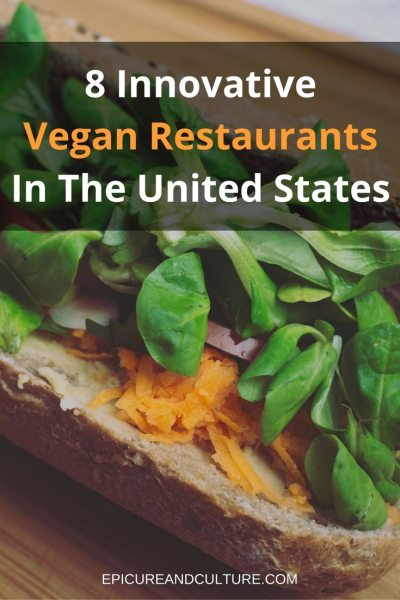 8-innovative-vegan-restaurants-in-the-united-states