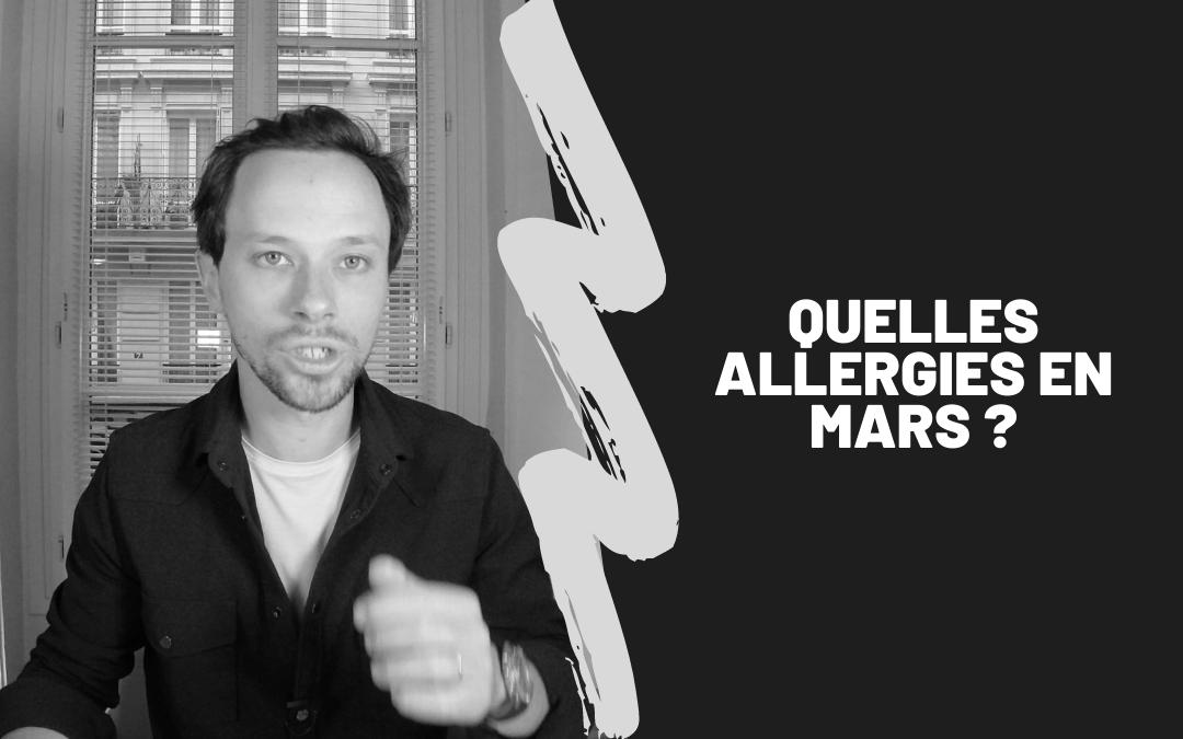 Quelles Allergies En Mars ?