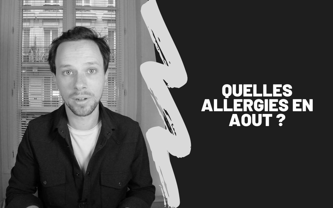Quelles Allergies En Aout ?