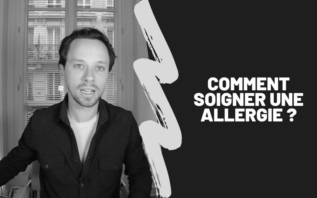 Comment Soigner Une Allergie ?