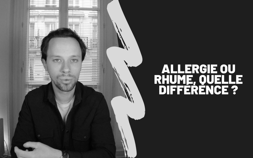 Allergie ou rhume, quelle différence ?