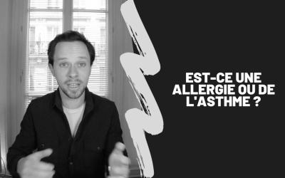Est-Ce Une Allergie Ou De L'Asthme ?