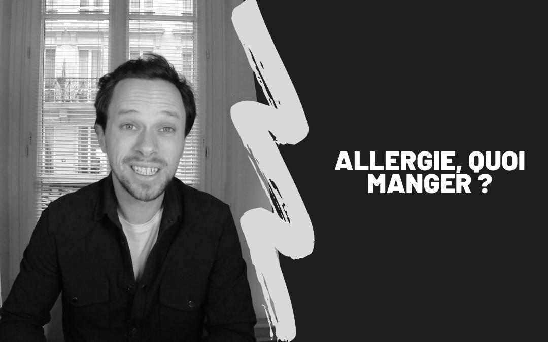 Allergie, Quoi Manger ?
