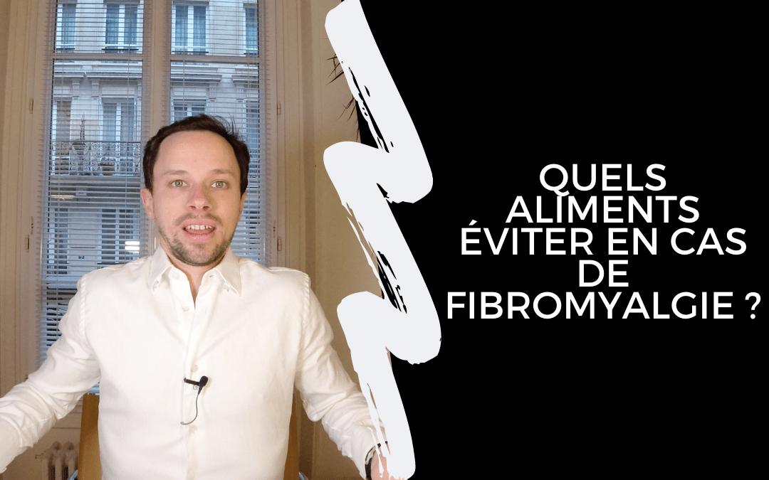 Quels aliments éviter en cas de fibromyalgie ?