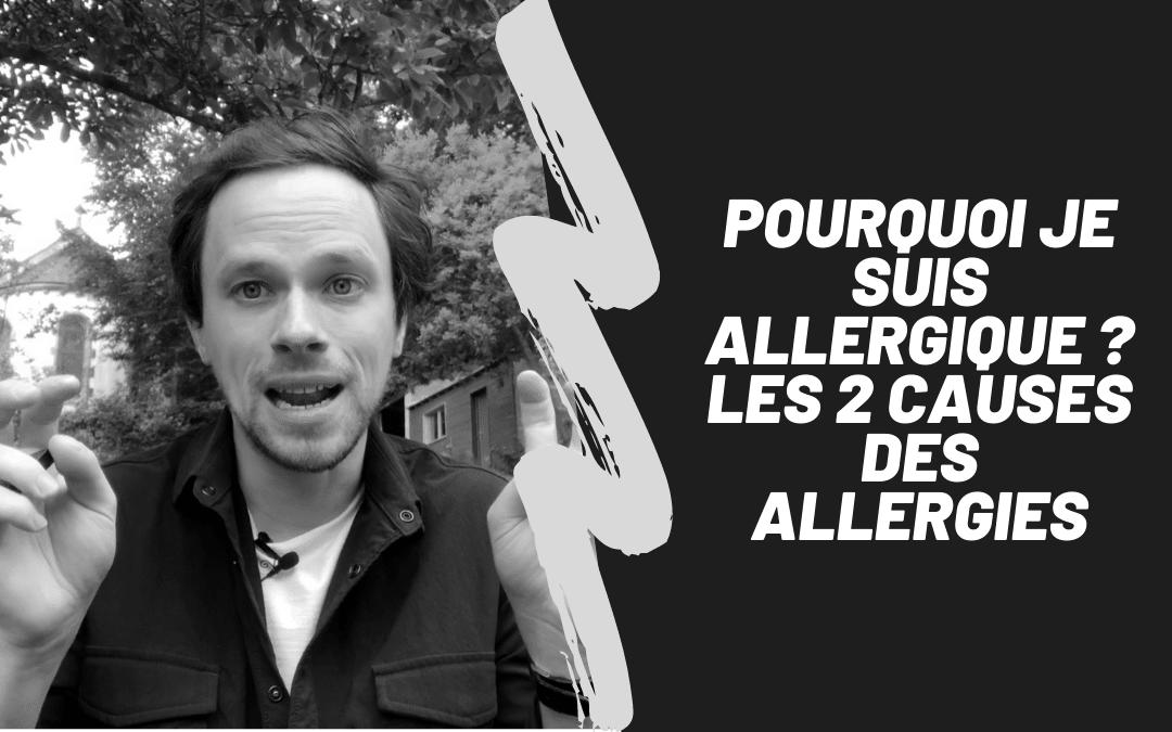 Les 2 Causes Des Allergies
