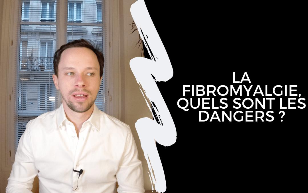 La fibromyalgie, quels sont les dangers ?