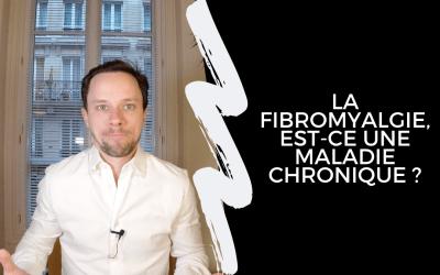 La Fibromyalgie, Est-Ce Une Maladie Chronique ?