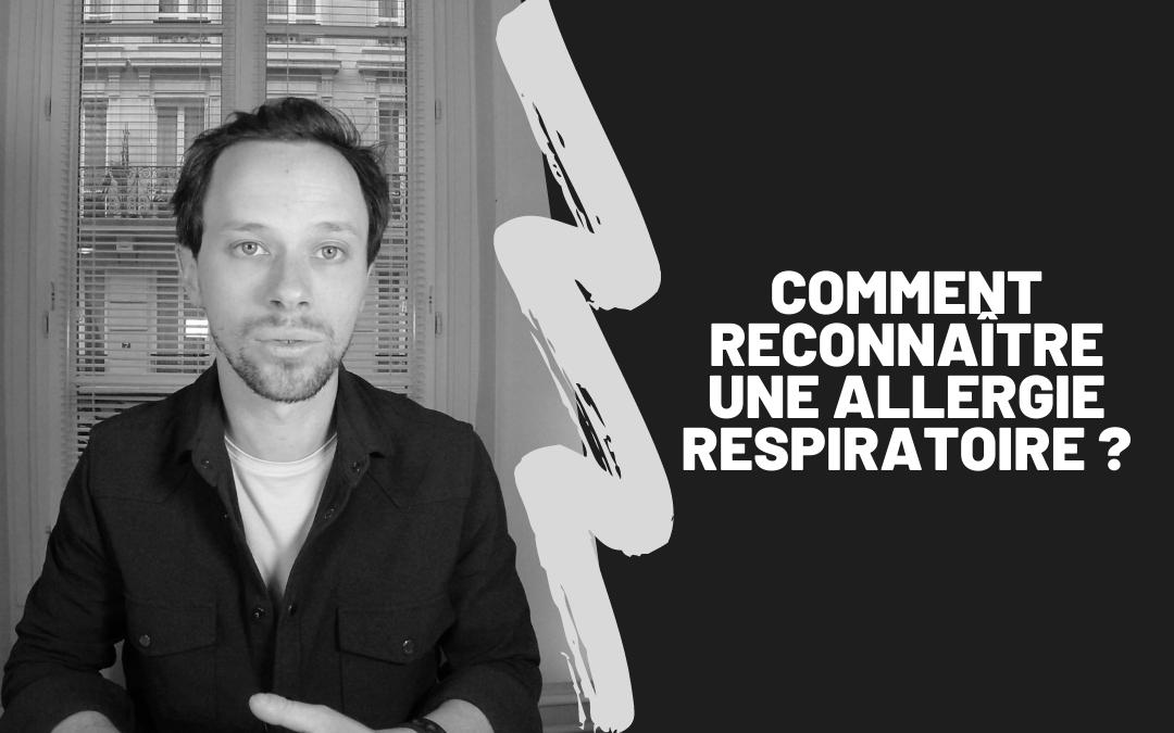 Comment Reconnaître Une Allergie Respiratoire ?