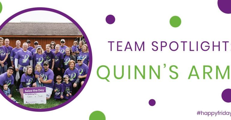 Team Spotlight: Quinn's Army
