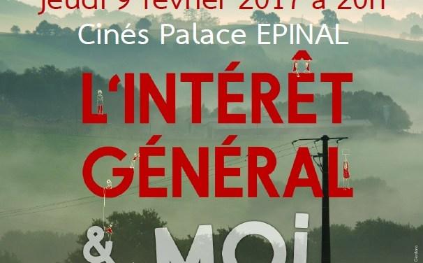 Cinéma : L'intérêt Général et Moi