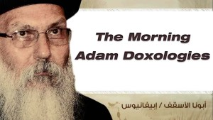 The Morning Adam Doxologies