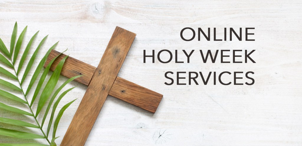 Online Holy Week Services
