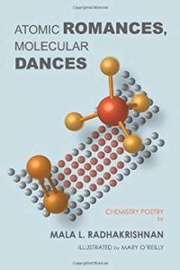 Cover of Atomic Romances, Molecular Dances by Mala Radhakrishnan.