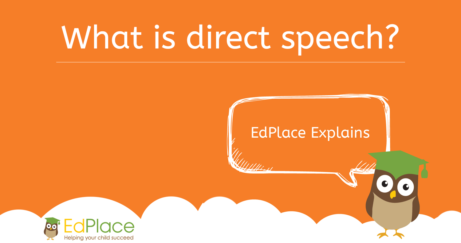 What Is Direct Speech