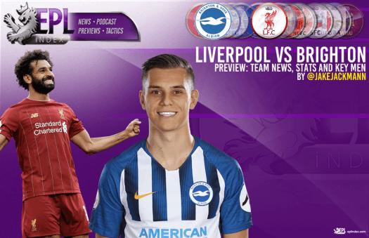 Liverpool vs Brighton Preview | Team News, Stats & Key Men ...