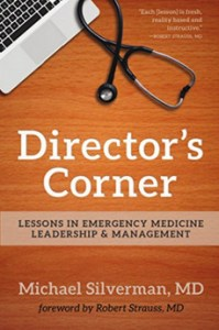 Director's Corner Lessons in Emergency Medicine Leadership and Management eBook Silverman, Michael