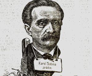 Karel Sabina: Zradil národ za Jidášovy stříbrňáky!