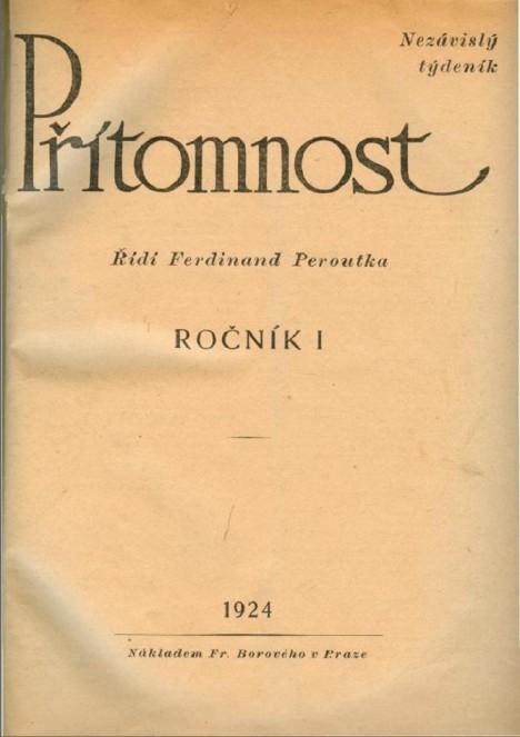 Titulní strana Peroutkova týdeníku Přítomnost z roku 1924. TGM podporoval jeho vydavatele dokonce i finančně.