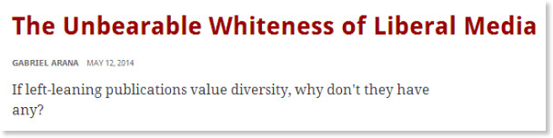 http://prospect.org/article/unbearable-whiteness-liberal-media