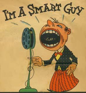 I'm a Smart Guy!