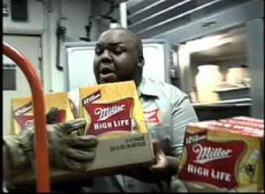 The Miller High Life guy