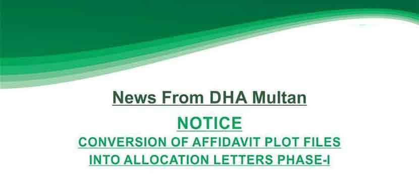 DHA Multan conversion of affidavit files into allocation phase 1