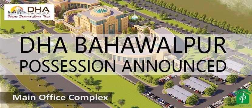 DHA Bahawalpur Sector A B C Possession Announced