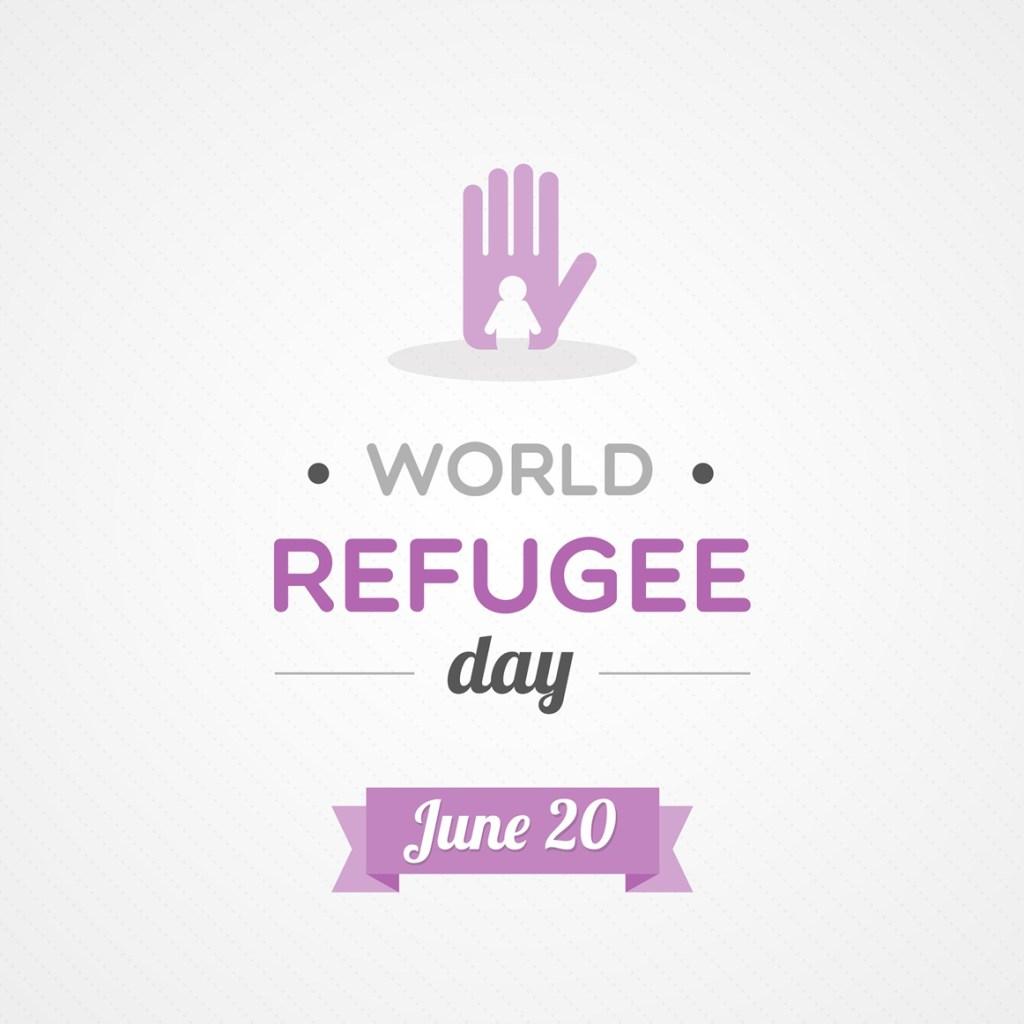June 20, World Refugee Day
