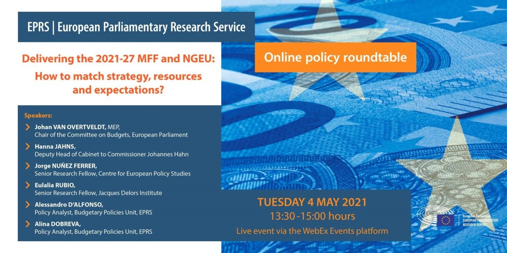 Delivering the 2021-27 MFF and NGEU: How to, match strategy, resources and expectations?