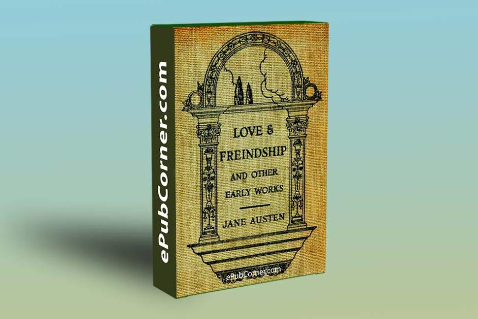Love and Freindship and Other Early Works jane austen epub free pdf