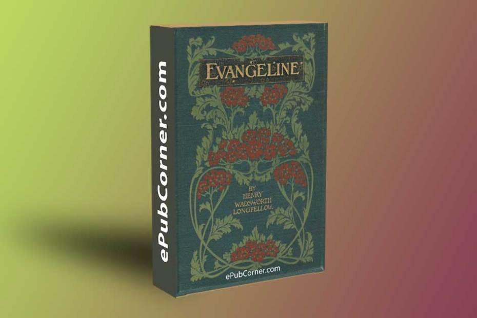 Evangeline: A Tale of Acadie ePub download free