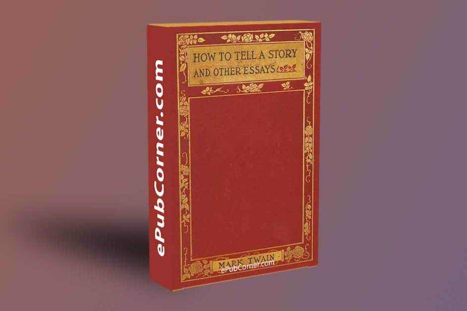 How to Tell a Story and Other Essays ePub download free