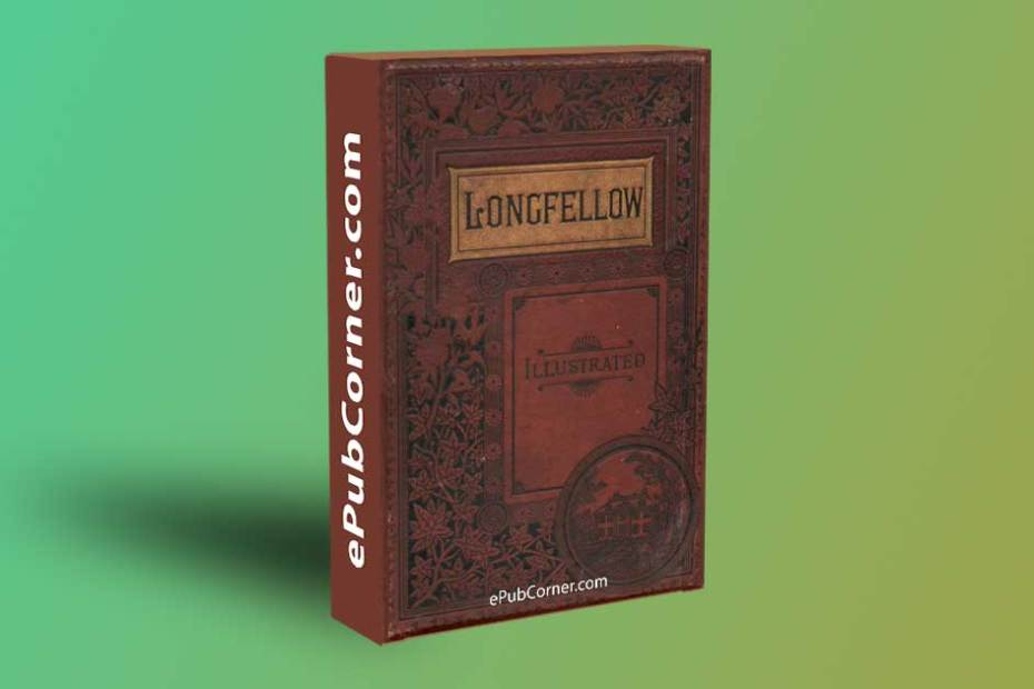 The Complete Poetical Works of Henry Wadsworth Longfellow ePub download free