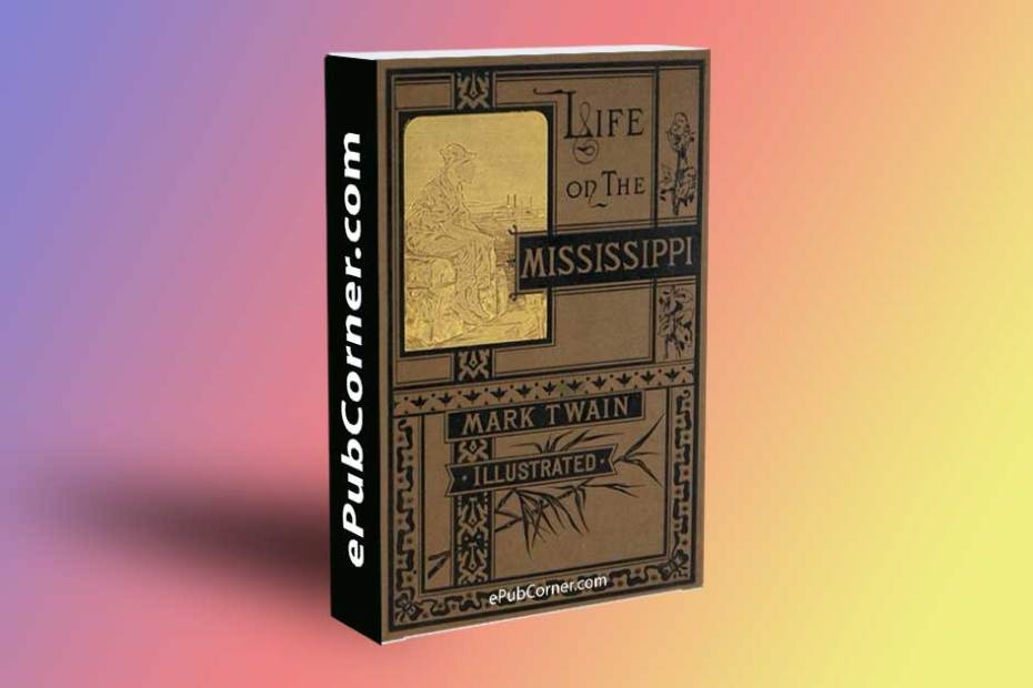 Life On The Mississippi ePub download free